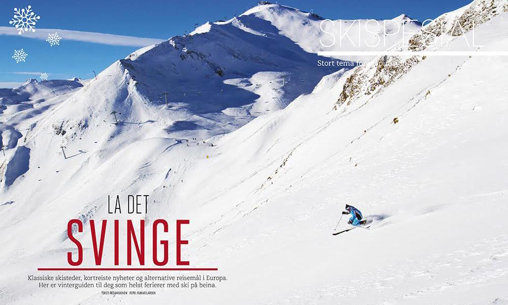 Kan vi friste med fest og fart i Ischgl, alpint i Zakopane eller billig skiferie i Bulgaria? Disse og 13 andre skisteder kan du lese om i vår skispesial i magasinet. Foto: Runar Larsen