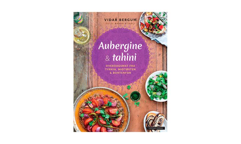 14 Aubergine & tahini. Hverdagsmat fra Tyrkia, Midtøsten og bortenfor.